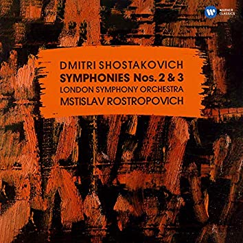 """Shostakovich: Symphonies Nos. 2 """"To October"""" & 3 """"First of May"""""""