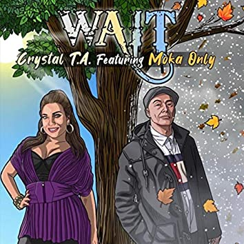 Wait (feat. Moka Only)