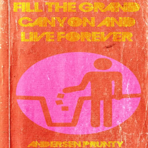 Fill the Grand Canyon and Live Forever audiobook cover art