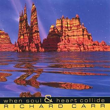 When Soul & Heart Collide