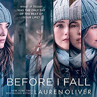 Before I Fall                   By:                                                                                                                                 Lauren Oliver                               Narrated by:                                                                                                                                 Sarah Drew                      Length: 12 hrs and 25 mins     3,187 ratings     Overall 4.1