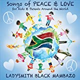 Songs of Peace & Love for Kids & Parents Around the World