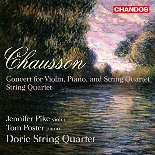 Chausson: Streichquartett Op.35/Konzert Op.21