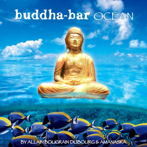 Buddha Bar Ocean (By Allain Bougrain Dubourg & Amanaska)