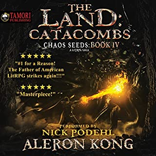 The Land: Catacombs     Chaos Seeds, Book 4              Written by:                                                                                                                                 Aleron Kong                               Narrated by:                                                                                                                                 Nick Podehl                      Length: 12 hrs and 13 mins     186 ratings     Overall 4.9