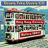 Double Take Double CD: Hong Kong Comedy Before 1997 (Satirical Sketches)