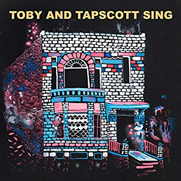 Toby and Tapscott Sing