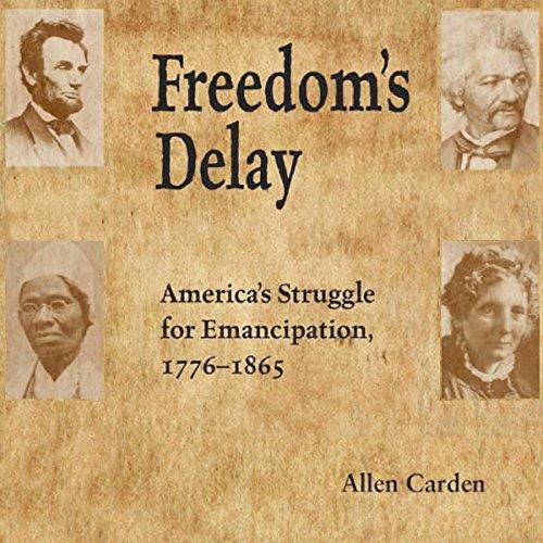 Freedom's Delay audiobook cover art