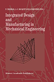 Integrated Design and Manufacturing in Mechanical Engineering: Proceedings of the 1st IDMME Conference held in Nantes, Fra...