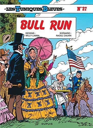 Les Tuniques bleues, tome 27 : Bull Run