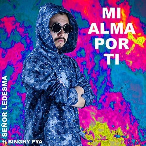 Señor Ledesma feat. Binghy Fya
