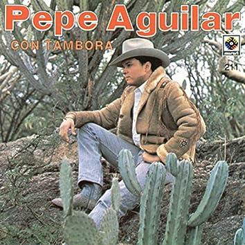Pepe Aguilar con Tambora