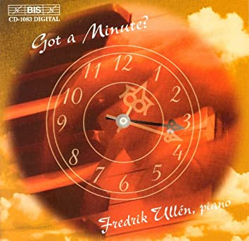 """Got A Minute? - Paraphrases On Chopin's """"Minute Waltz"""" and Other Works"""