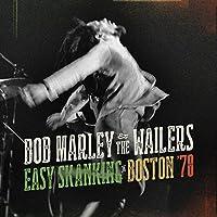 Easy Skanking In Boston '78 by Bob Marley & The Wailers