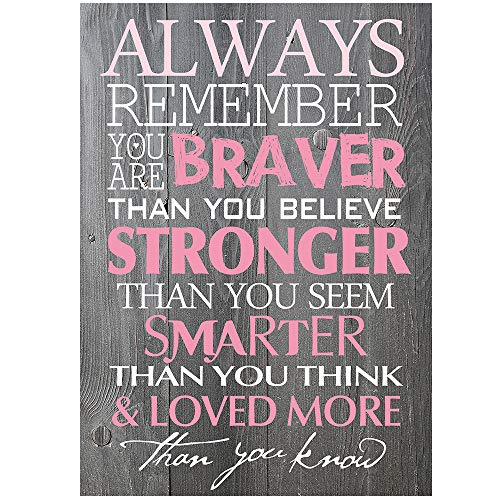 BEROSS Always Remember You are Braver Than You Believe – 6 x 8.5 Inch Inspirational Gifts Positive Wall Plaque Saying Quotes for Birthday – gifts for girl sister mom women