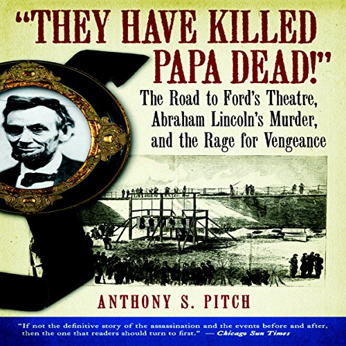 'They Have Killed Papa Dead!' audiobook cover art
