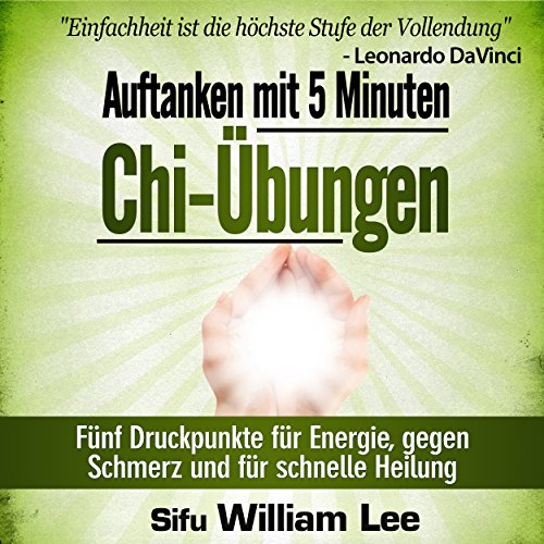 Auftanken mit 5 Minuten Chi-Übungen [Refuel with 5 minutes of Chi Exercises] audiobook cover art