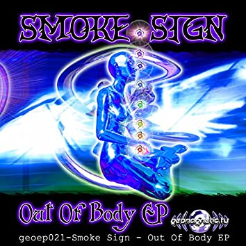 Smoke Sign - Out Of Body EP