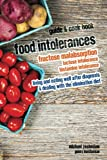 Food Intolerances: Fructose Malabsorption, Lactose and Histamine Intolerance (English Edition)