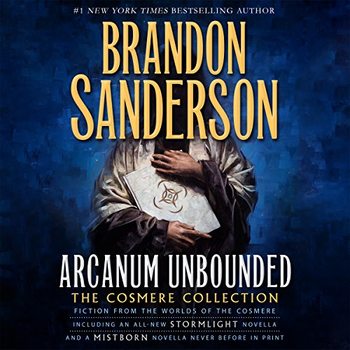 Arcanum Unbounded: The Cosmere Collection audiobook cover art