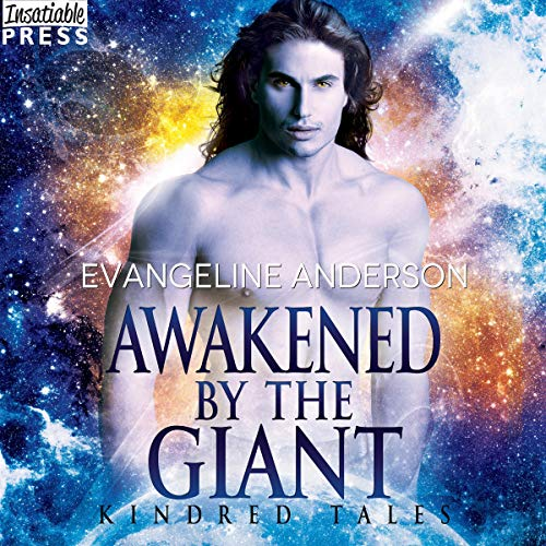 Awakened by the Giant Audiobook By Evangeline Anderson cover art