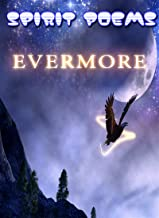 Spirit Poems: Evermore