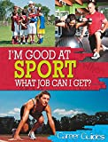 Sport What Job Can I Get? (I'm Good at)