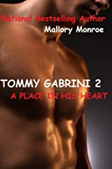 TOMMY GABRINI 2: A PLACE IN HIS HEART (The Gabrini Men Series Book 3) Kindle Edition
