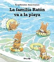 La familia Ratón va a la playa