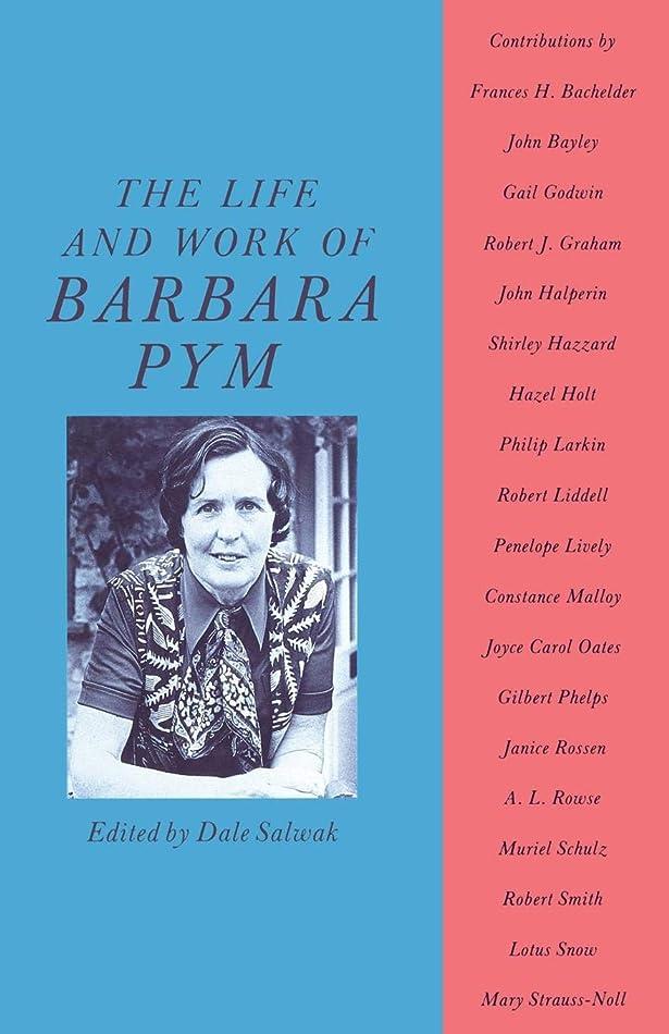 魂キャンベラ気づかないThe Life and Work of Barbara Pym