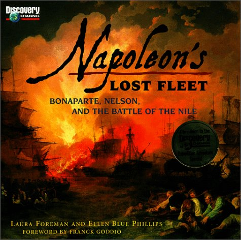 Napoleon's Lost Fleet: Bonaparte, Nelson, and the Battle of the Nile