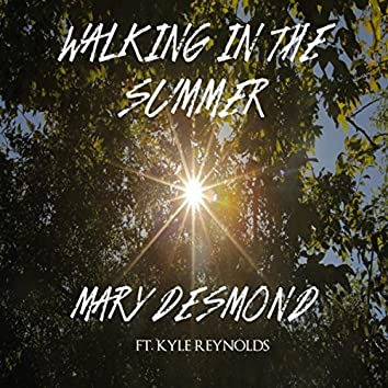 Walking in the Summer (feat. Kyle Reynolds)