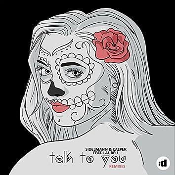 Talk To You (Remixes)