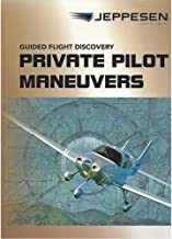 Jeppesen Guided Flight Discovery - Private Pilot Maneuvers Manual - 5th Edition