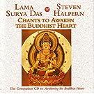 Chants to Awaken the Buddhist Heart