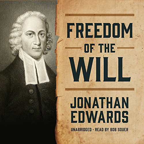 Freedom of the Will audiobook cover art