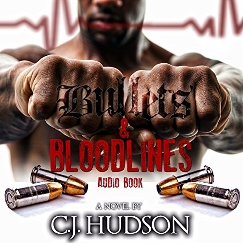 Bullets & Bloodlines audiobook cover art