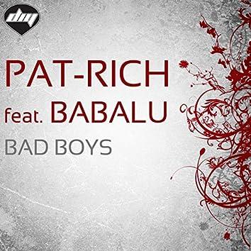 Bad Boys (feat. Babalu)