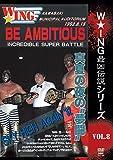 "W★ING最凶伝説vol.8 BE AMBITIOUS 真夏の夜の""夢闘"" 1992...[DVD]"