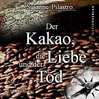 Der Kakao, die Liebe und der Tod Titelbild