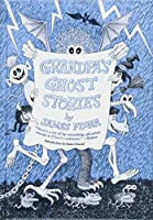 Grandpa's Ghost Stories (Feral Kids)