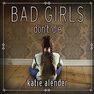 Bad Girls Don't Die cover art