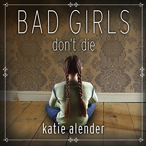 Bad Girls Don't Die audiobook cover art