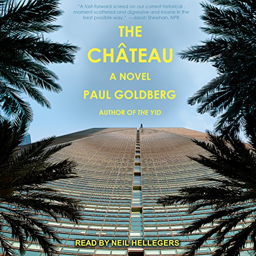 The Château Audiobook By Paul Goldberg cover art