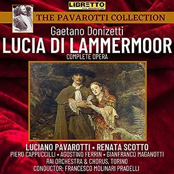 Gaetano Donizetti: Lucia Di Lammermoor (Complete Opera)