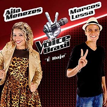 É Hoje (The Voice Brasil)