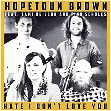 Hate I Don't Love You (feat. Tami Neilson & Finn Scholes)