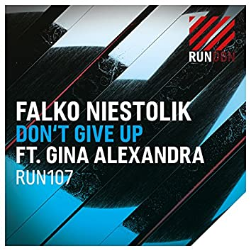 Don't Give Up (Feat. Gina Alexandra)