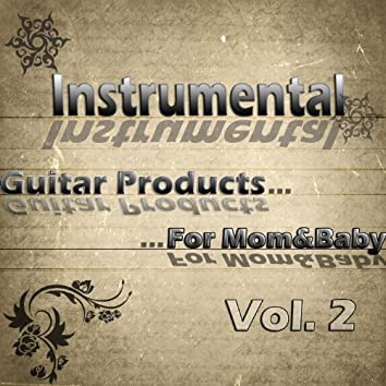 Guitar Products For Mom&Baby Vol 2