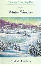 The Tales from Grace Chapel Inn, No. 6: Winter Wonders